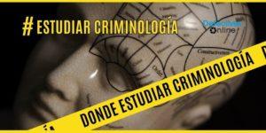 donde estudiar criminología